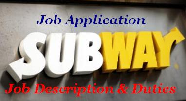 Subway Job Application, Job Description Duties