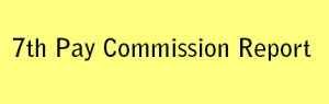 7th Pay Commission Report