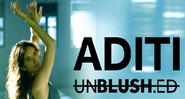 """Unblushed"" Series New Video Featuring Aditi Rao Hydari has Message for Everyone Out There"