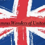 UK Famous Landmarks: Top 10 Tourist Attractions and Natural Wonders of The United Kingdom