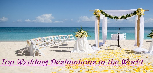 Top 10 Destination Wedding Places in the World