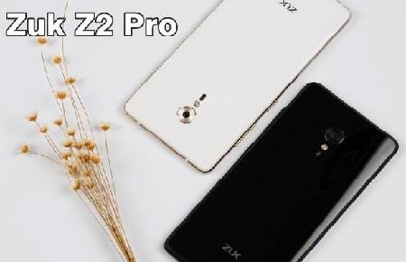 Lenovo ZUK Z2 Pro Review/ Release Date/ Price