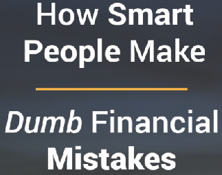 Examples of Bad Financial Decisions That Sound Smart but Are Really Dumb