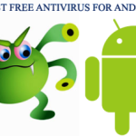 Best Free Virus Scanner for Android Phone – Antivirus Software for Android Mobile