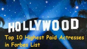 Hollywood's Top 10 Highest Paid Actresses