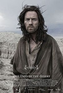 `Last Days in the Deserts' Successfully Grasps Faith and Mortality