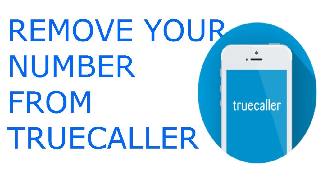 How can I remove my number from Truecaller