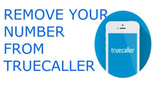 How can I remove my number from Truecaller?