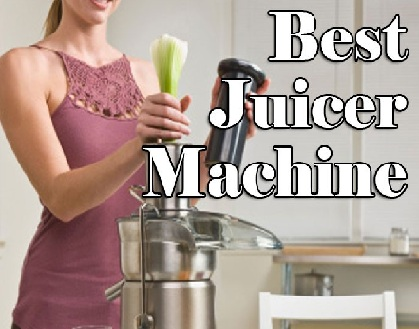 Top Juicer Reviews: Some Features & Factors Check Before Buy