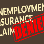 Making an Appeal Against Denial of Unemployment Insurance Benefits