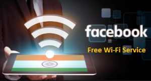 Free Wi-Fi Service of facebook India