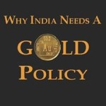 Indian Government New Gold Policy 2016-2017 – Some Restriction on Owning Gold