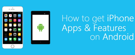 iPhone Apps on Android