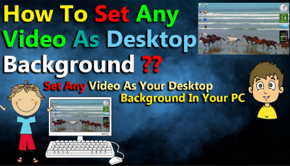 set a video as your desktop wallpaper