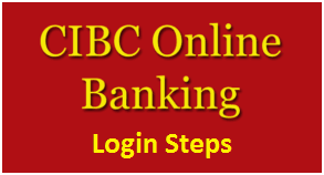 How to Use CIBC Personal Account Online