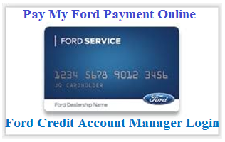 My Ford Credit Account Manager Login - Pay Bill Online