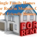 Single Family Homes for Rent in Modesto CA – Pet Friendly Houses