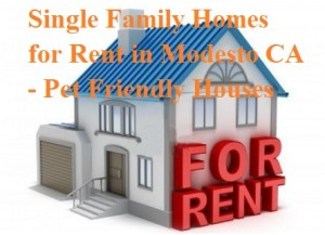 Single Family Homes for Rent in Modesto CA