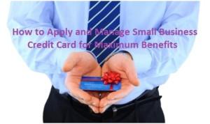 Benefits of Small Business Credit Card