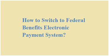 Godirect.org Sign up - Switch to Federal Benefits Electronic Payment