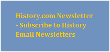 History.com Newsletter - Subscribe to History Email Newsletters