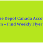 Homedepot.ca Login – Home Depot Flyer for this Week