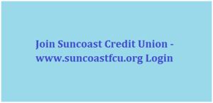 Join Suncoast Credit Union