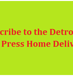 Detroit News Free Press Home Delivery Subscription Cost & Phone Number
