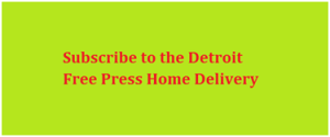Subscribe to the Detroit Free Press Home Delivery