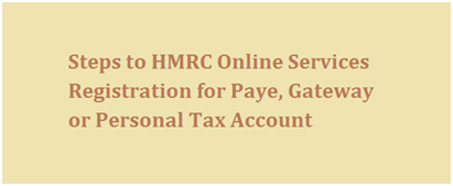 How to Register for HMRC Paye Online, Gateway or Personal Tax Account