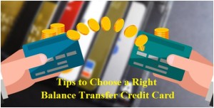 Choose a right balance transfer credit card