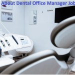 Dental Office Manager: Requirements, Job Description & Salary Info