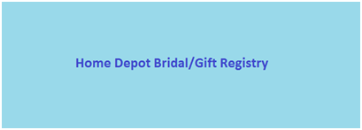 Home Depot Bridal-Gift Registry