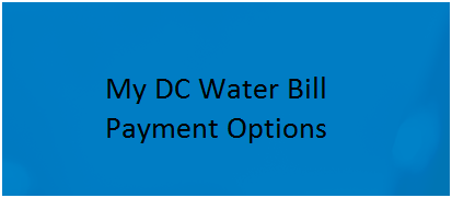 How to Paying your 'My DC Water Bill' - Payment Options