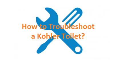 Problems with Kohler Toilets: Check Troubleshooting Guide