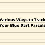 Tracking Blue Dart Express Shipping: How to Track Your Courier Sent through Bluedart.com