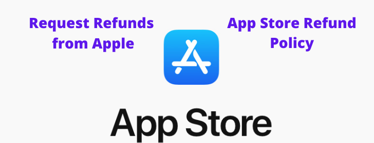 How to request Refund from Apple for Faulty Apps at the App Store and iTunes