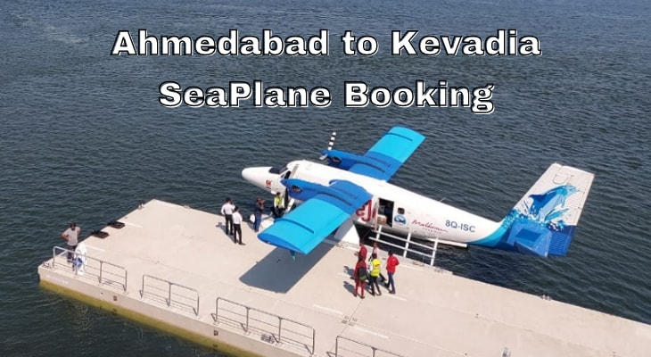 Ahmedabad to Kevadia SeaPlane Booking