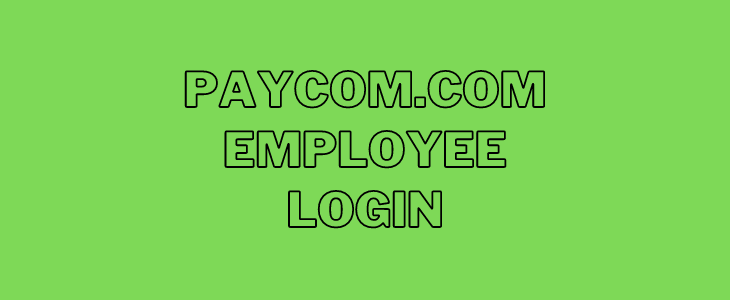 Paycom.com Employee Login