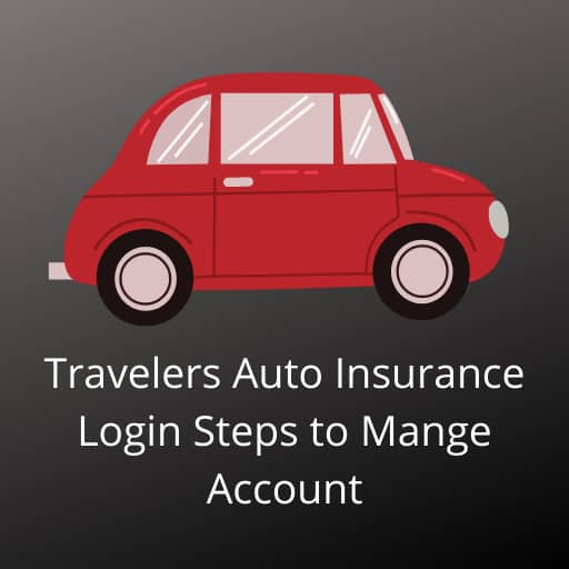 Travelers Auto Insurance Login to Manage Account