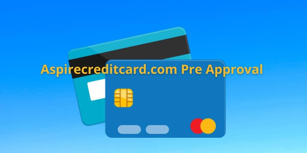 aspirecreditcard.com pre approval