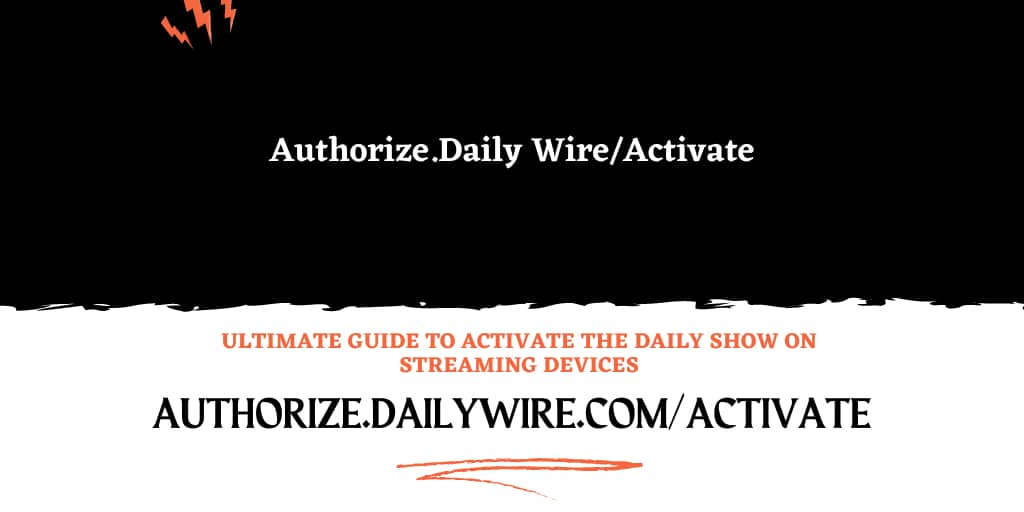 authorize.daily wire activate